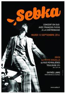 SEBKA en CONCERT à TOULOUSE (31) @ La Petite Gouaille | Toulouse | Languedoc-Roussillon Midi-Pyrénées | France