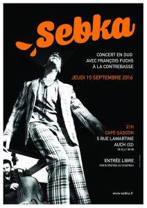 SEBKA en CONCERT à AUCH (32) @ Restaurant Café Gascon | Auch | Languedoc-Roussillon Midi-Pyrénées | France