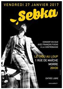 SEBKA en CONCERT à MORRE (25) @ Le Trou au Loup   Morre   Bourgogne Franche-Comté   France